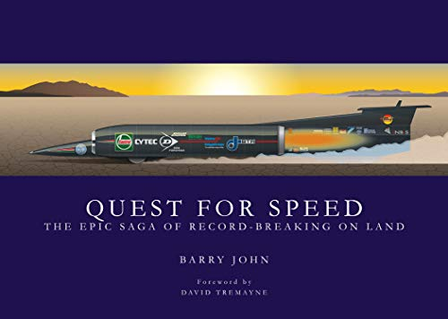 9781910505595: Quest for Speed: The Epic Saga of Record-breaking on Land