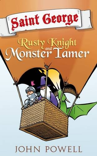 9781910508190: Saint George: Rusty Knight and Monster Tamer