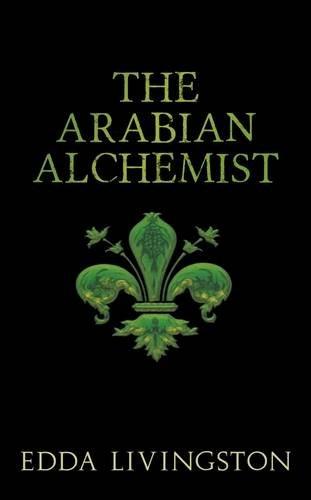The Arabian Alchemist: Livingston, Edda
