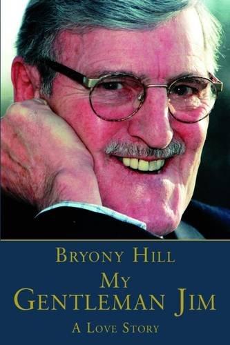 My Gentleman Jim: Bryony Hill (foreword