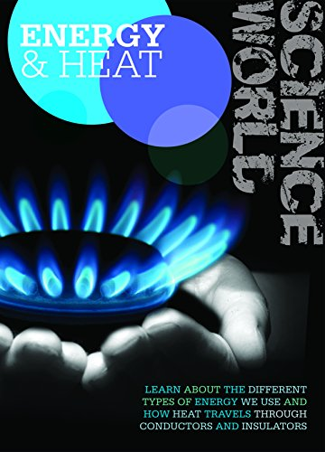 9781910512135: Energy and Heat (Science World)