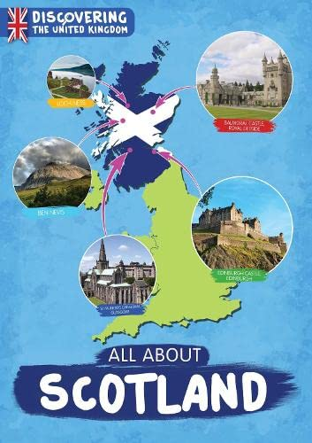 9781910512777: All About Scotland (Discovering The United Kingdom)