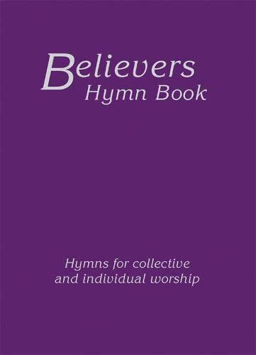 Believers Hymn Book Large Print Hardback Edition: Various Authors