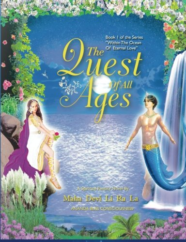 9781910518175: The Quest of All Ages: Volume 1 (Within the Ocean of Eternal Love)