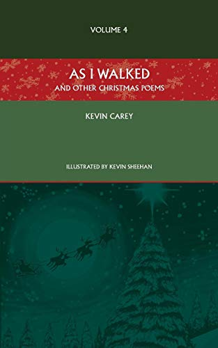 9781910519165: As I Walked (and other Christmas poems)