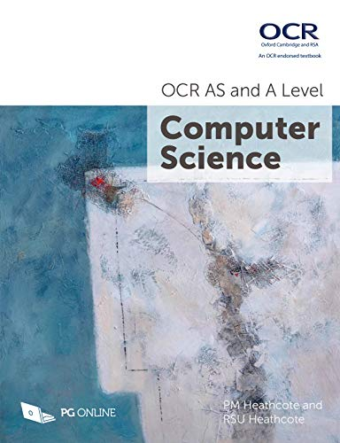 9781910523056: AS and A Level OCR Computer Science H446 H046 A-Level Course textbook by PG Online KS5 Computing Exam Pass Complete Officially Endorsed Guide OCR Oxford and Cambridge Examination Board A Level
