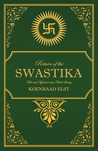 9781910524183: Return of the Swastika: Hate and Hysteria versus Hindu Sanity