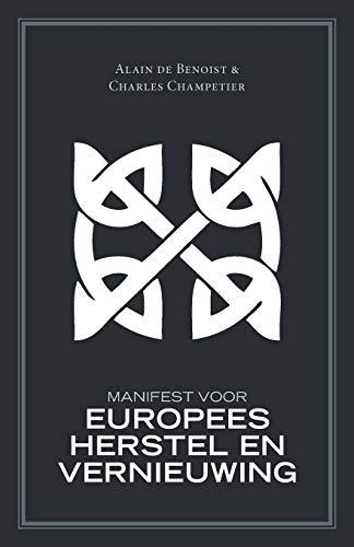 9781910524312: Manifest voor Europees herstel en vernieuwing (Dutch Edition)