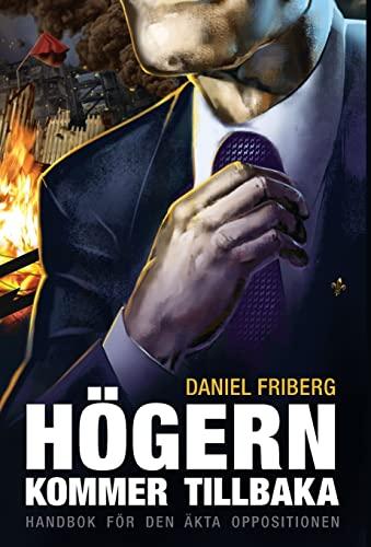 9781910524480: Högern kommer tillbaka (Swedish Edition)