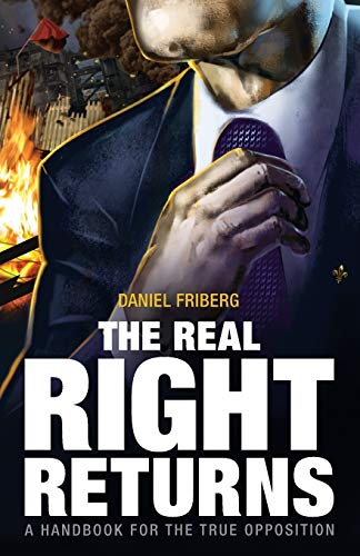 9781910524497: The Real Right Returns