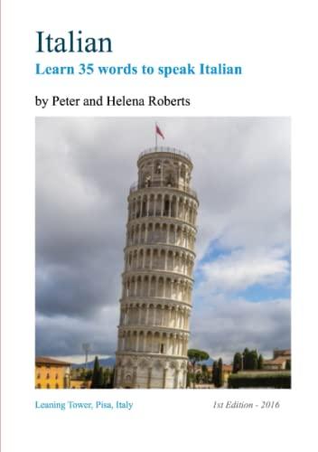 9781910537138: Italian - Learn 35 Words to Speak Italian
