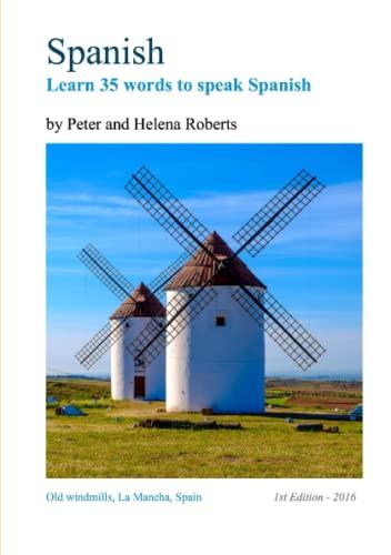 9781910537152: SPANISH - Learn 35 words to speak Spanish