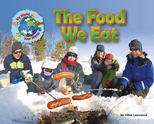 The Food We Eat (Hardcover): Ellen Lawrence