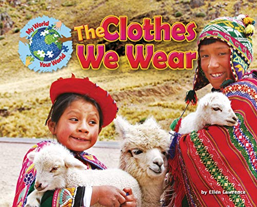 The Clothes We Wear (Hardcover): Ellen Lawrence