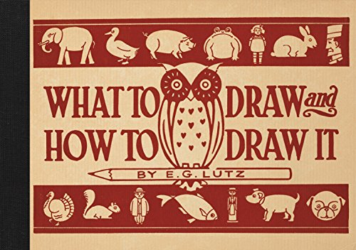 9781910552032: What to Draw and How to Draw It