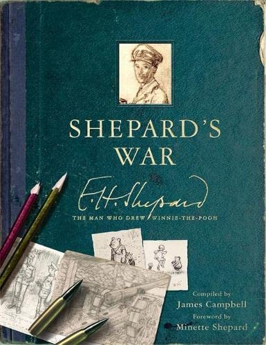 9781910552100: Shepard's War: E. H. Shepard, the Man Who Drew Winnie-the-Pooh