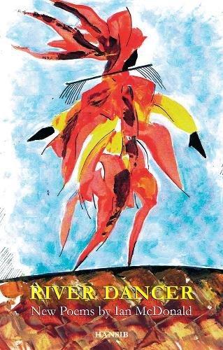 River Dancer: New Poems (Paperback): Ian Ross Mcdonald