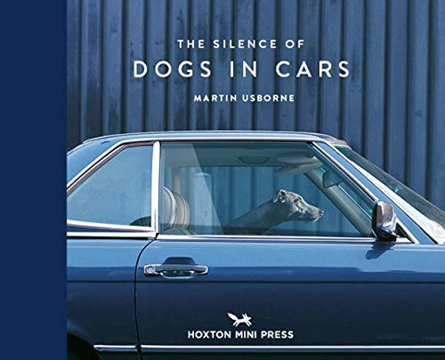 9781910566671: The Silence of Dogs in Cars