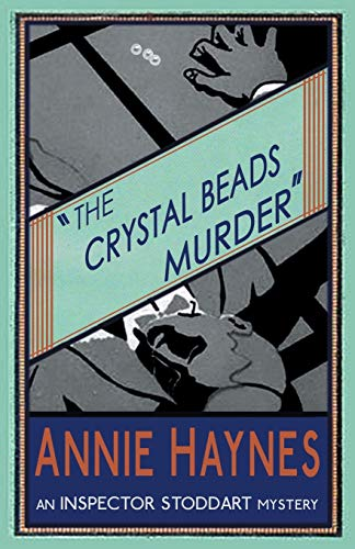 9781910570807: The Crystal Beads Murder: Volume 4 (The Inspector Stoddart Mysteries)