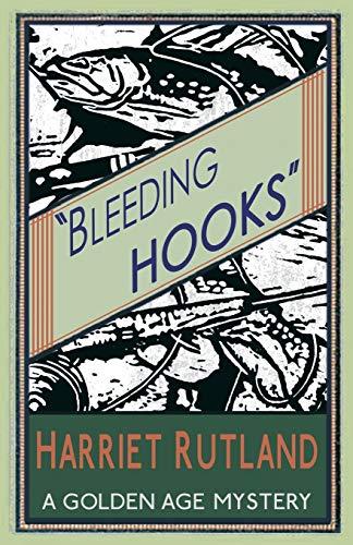 Bleeding Hooks: Harriet Rutland
