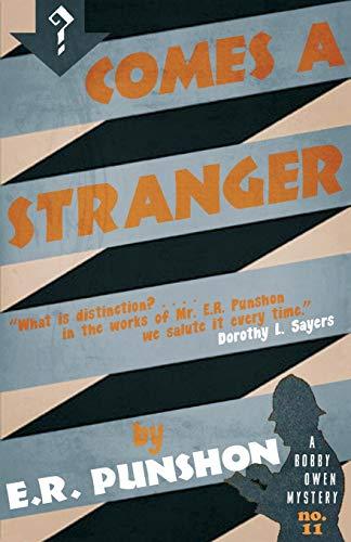 9781910570883: Comes a Stranger (The Bobby Owen Mysteries) (Volume 11)