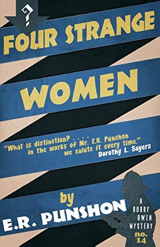9781910570944: Four Strange Women (The Bobby Owen Mysteries) (Volume 14)