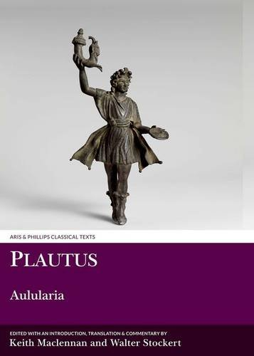 9781910572375: Plautus: Aulularia (Aris and Phillips Classical Texts)