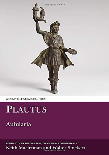 9781910572382: Plautus: Aulularia (Aris and Phillips Classical Texts)