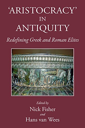 9781910589014: Aristocracy in Antiquity: Redefining Greek and Roman Elites
