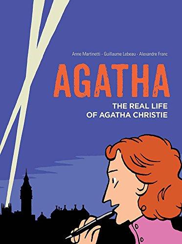 9781910593110: Agatha: The Real Life of Agatha Christie