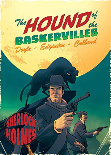 The Hound of the Baskervilles: A Sherlock: Edginton, Ian