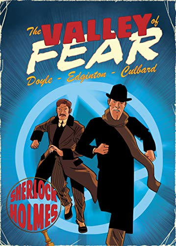 The Valley of Fear: A Sherlock Holmes