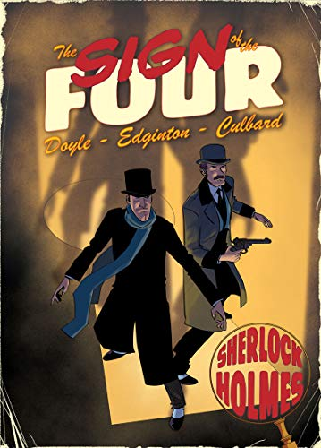 The Sign of the Four: A Sherlock: Edginton, Ian