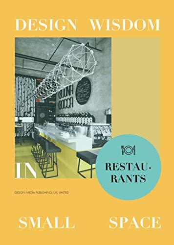 9781910596210: Design Wisdom in Small Space: Theme Restaurants