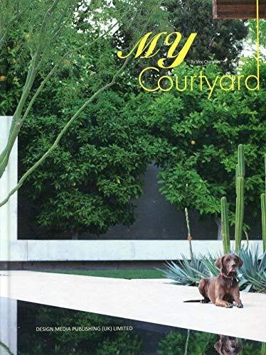 My Courtyard (Hardcover): Viraj Chatterjee