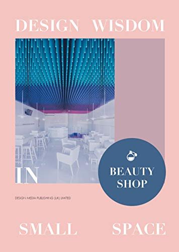 9781910596739: Design Wisdom in Small Space: Beauty Shop