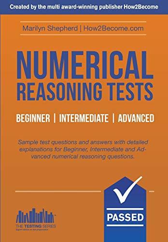 Numerical Reasoning Tests: Sample Beginner, Intermediate and Advanced Numerical Reasoning Test ...