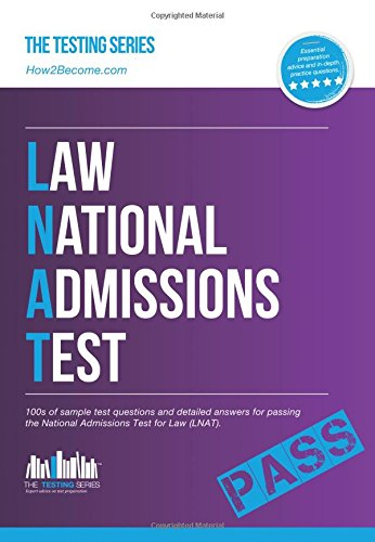 9781910602201: Law National Admissions Test (LNAT): 100s of sample test questions and detailed answers for passing the National Admissions Test for Law (LNAT). (Testing Series)