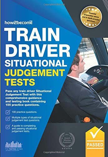 Train Driver Situational Judgement Tests: Pass any: How2become, .