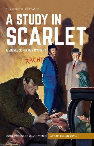 9781910619698: A Study in Scarlet: A Sherlock Holmes Mystery (Classics Illustrated)
