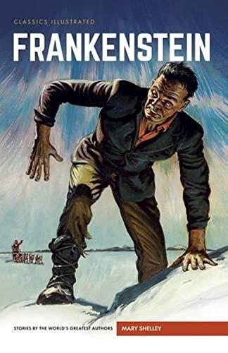 9781910619711: Frankenstein: or, The Modern Prometheus (Classics Illustrated)