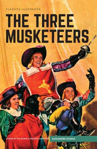 9781910619827: The Three Musketeers (Classics Illustrated)
