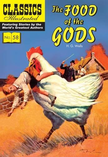 9781910619940: The Food of the Gods (Classics Illustrated)