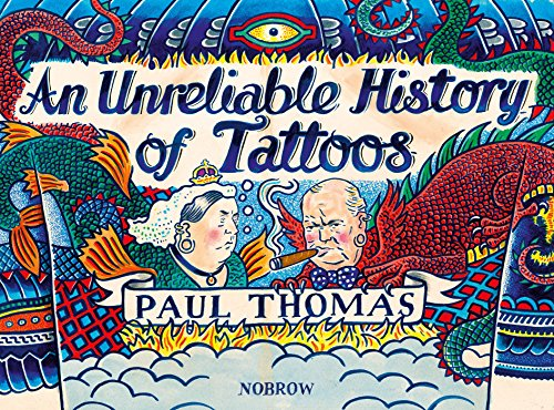 9781910620045: An Unreliable History of Tattoos