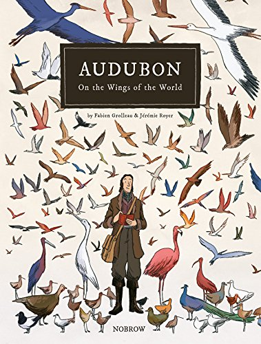 9781910620151: Audubon, On The Wings Of The World