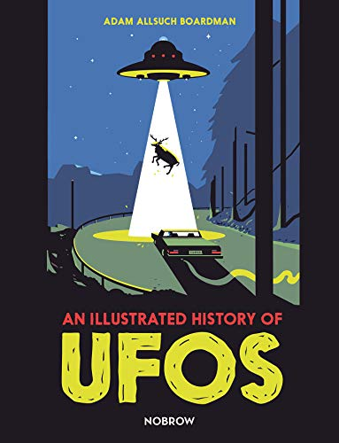 9781910620694: An Illustrated History of UFOs