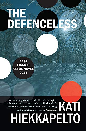 9781910633137: The Defenceless (Anna Fekete)