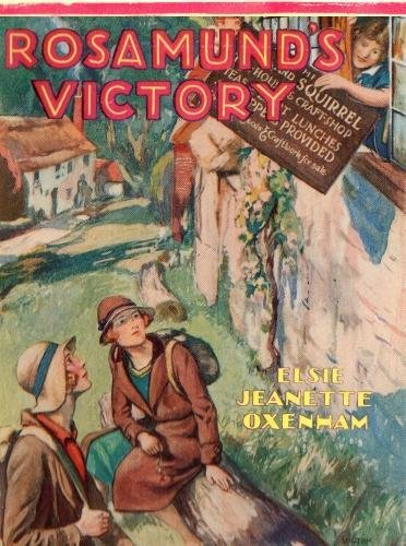 Rosamund's Victory A Romance of the Abbey: Oxenham, Elsie Jeanette