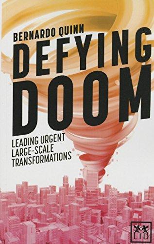 9781910649022: Defying Doom: Leading Urgent Large-Scale Transformations