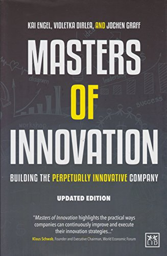 9781910649404: Masters of Innovation: Building the Perpetually Innovative Company